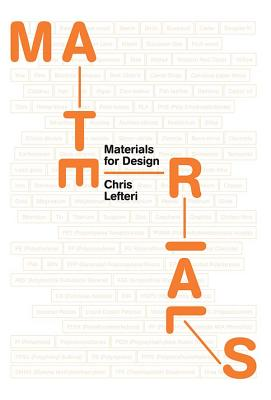 Materials for Design - Lefteri, Chris
