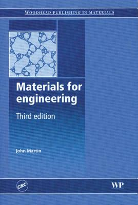 Materials for Engineering - Martin, J W