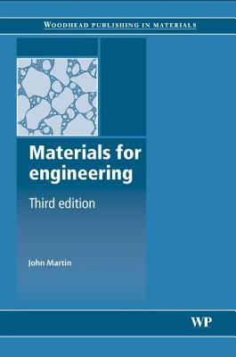 Materials for Engineering - Martin, John