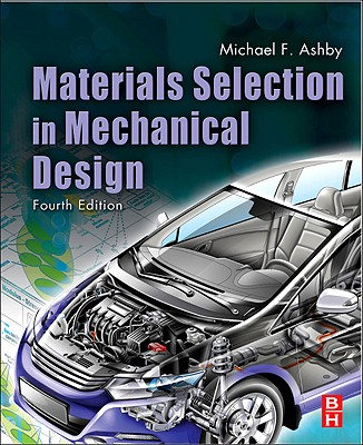 Materials Selection in Mechanical Design - Ashby, Michael F