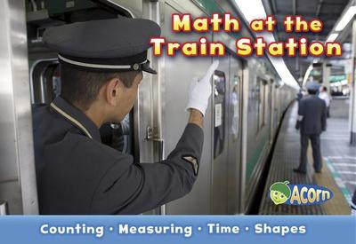 Math at the Train Station - Steffora, Tracey