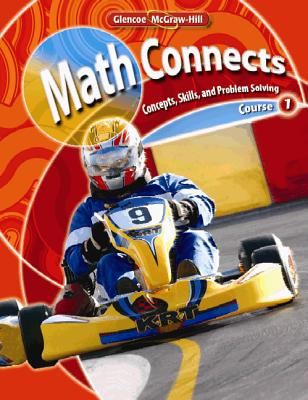Math Connects: Concepts, Skills, and Problem Solving, Course 1, Student Edition - McGraw-Hill