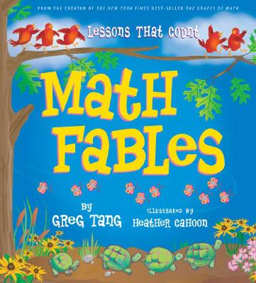 Math Fables: Lessons That Count - Tang, Greg