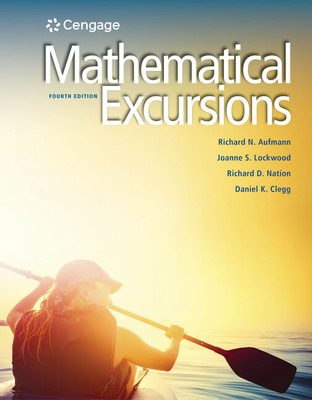 Mathematical Excursions - Aufmann, Richard N, and Lockwood, Joanne, and Nation, Richard D
