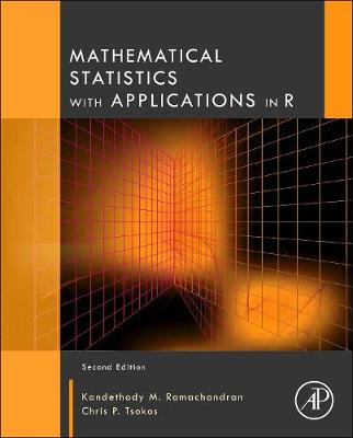 Mathematical Statistics with Applications in R - Ramachandran, Kandethody M., and Tsokos, Chris P.