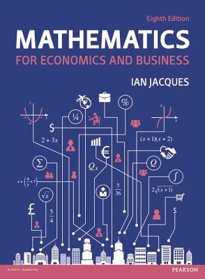 9781292074238 mathematics for economics and business ian jacques mathematics for economics and business jacques ian fandeluxe Images