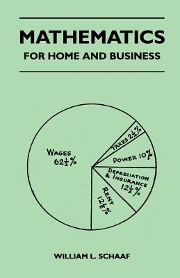 Mathematics - For Home and Business - Schaaf, William L