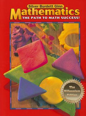Mathematics: The Path to Math Success! - Silver Burdett Ginn (Creator)