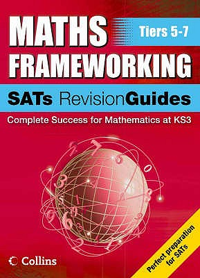 Maths Frameworking - SATs Revision Guide Levels 5-7 - Gordon, Keith, and Evans, Kevin, and Speed, Brian