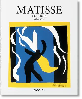 Matisse Cut-Outs - Neret, Gilles