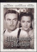 Matrimonio y Mortaja [Spanish]