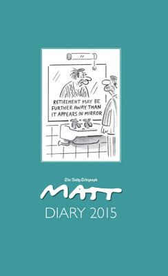 Matt Diary 2015 - Frances Lincoln Ltd, and Pritchett, Matthew