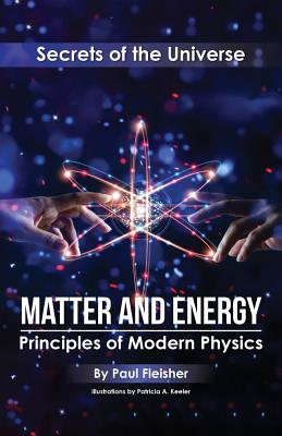 Matter and Energy: Principles of Matter and Thermodynamics - Fleisher
