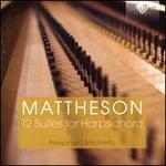 Mattheson:12 Suites for Harpsichord