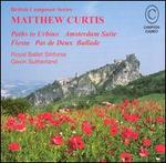 Matthew Curtis: Orchestral Works