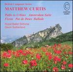 Matthew Curtis: Orchestral Works