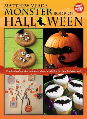 Matthew Mead's Monster Book of Halloween - Mead, Matthew