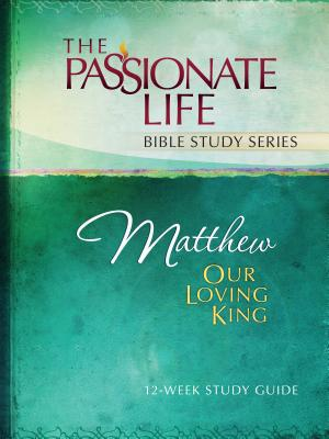 Matthew: Our Loving King 12-Week Study Guide - Simmons, Brian