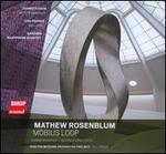 Matthew Rosenblum: Möbius Loop
