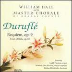 Maurice Durufl�: Requiem, Op. 9; Four Motets, Op. 10