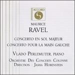 Maurice Ravel: Concerto En Sol Majeur/Concerto Pour La Main Gauche
