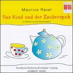 Maurice Ravel: Das Kind Und Der Zauberspuk
