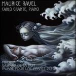 Maurice Ravel: Miroirs; Gaspard de la Nuit; Pavane pour une infante défunte