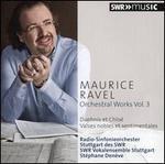 Maurice Ravel: Orchestral Works, Vol. 3