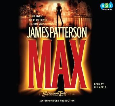 Max: A Maximum Ride (Lib)(CD) - Patterson, James