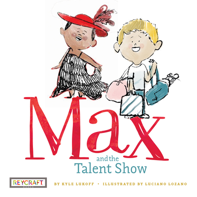 Max and the Talent Show - Lukoff, Kyle
