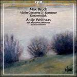 Max Bruch: Violin Concerto 3; Romanze; Konzertstück