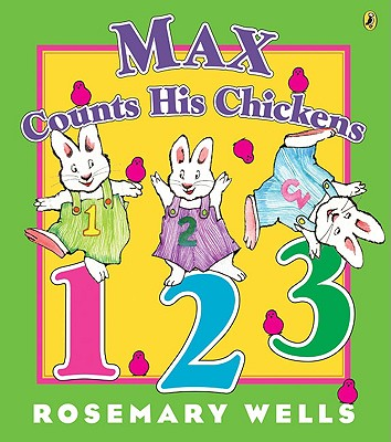 Max Counts His Chickens - Wells, Rosemary