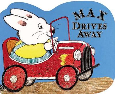 Max Drives Away - Wells, Rosemary