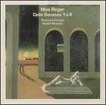 Max Reger: Cello Sonatas 1 & 4