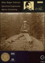 Max Reger Edition: Sämtliche Orgelwerke
