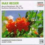 Max Reger: Mozart & Beethoven Variations