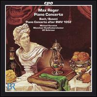 Max Reger: Piano Concerto - Michael Korstick (piano); Rundfunkorchester; Ulf Schirmer (conductor)