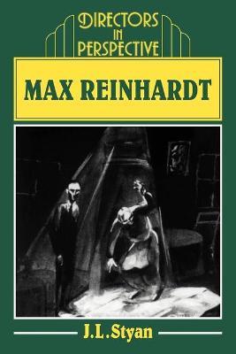 Max Reinhardt - Styan, J L