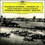 Maximilian Steinberg: Symphony No. 1; Prélude symphonique; Fantasie dramatique