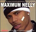 Maximum Nelly