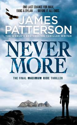 Maximum Ride: Nevermore - Patterson, James