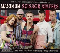 Maximum Scissor Sisters - Scissor Sisters