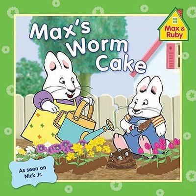 Max's Worm Cake - Wells, Rosemary