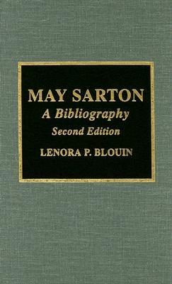 May Sarton: A Bibliography - Blouin, Lenora P