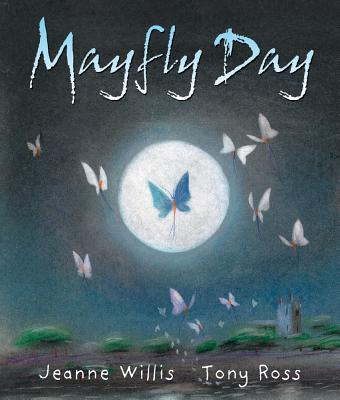 Mayfly Day - Willis, Jeanne