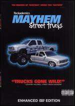 Mayhem: Street Trucks