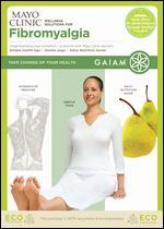 Mayo Clinic Wellness Solutions for Fibromyalgia