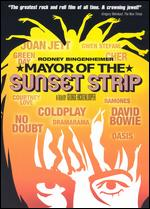 Mayor of the Sunset Strip - George Hickenlooper