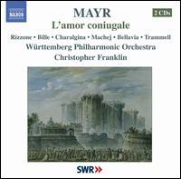 Mayr: L'amor coniugale - Bradley Trammell (tenor); Cinzia Rizzone (soprano); Dariusz Machej (bass); Francescantonio Bille (tenor);...