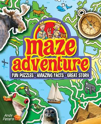 Maze Adventure: Fun Puzzles, Amazing Facts, Great Story - Peters, Andy